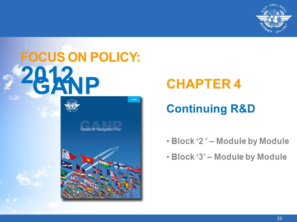 2012 GANP FOCUS ON POLICY: CHAPTER 4 Continuing R&D