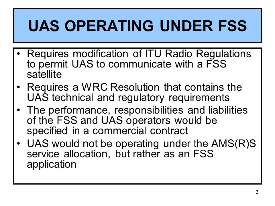 UAS OPERATING UNDER FSS