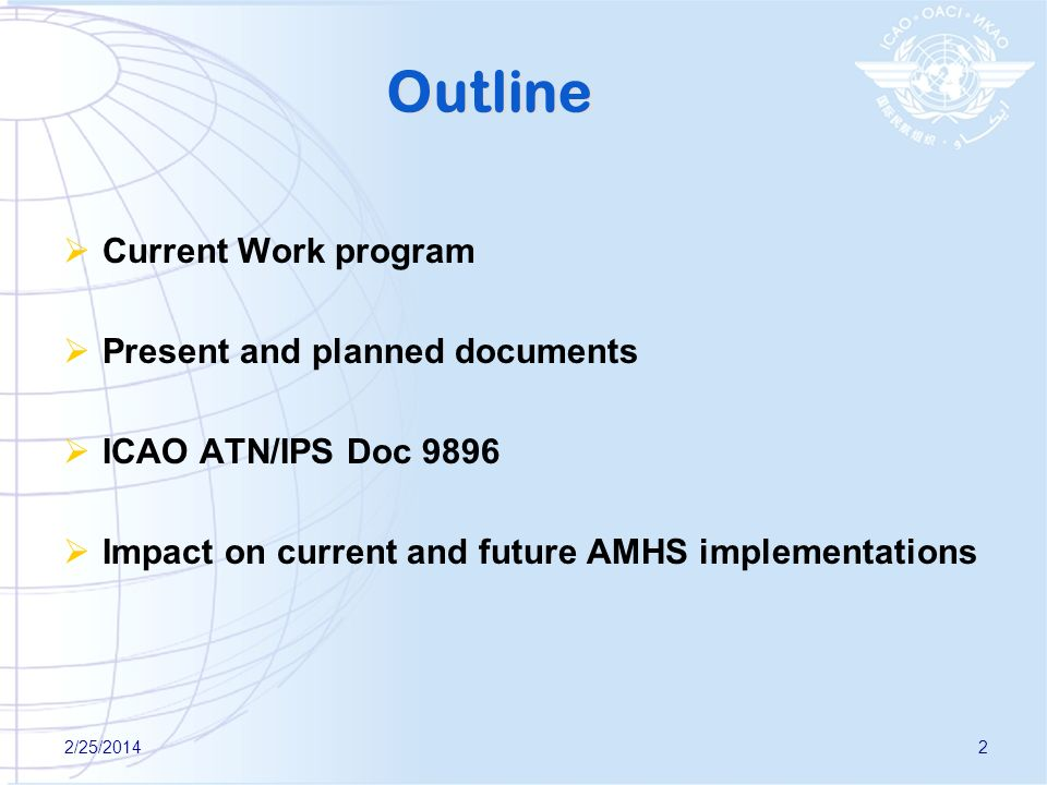 Outline Current Work program Present and planned documents