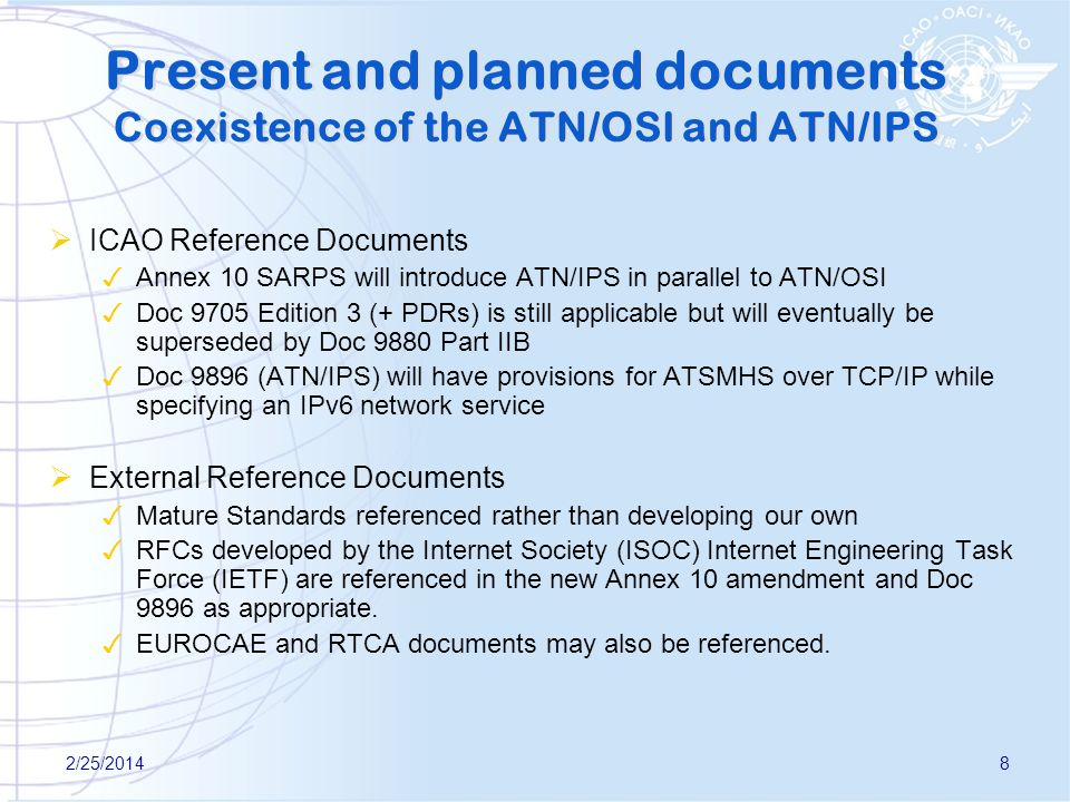 Present and planned documents Coexistence of the ATN/OSI and ATN/IPS