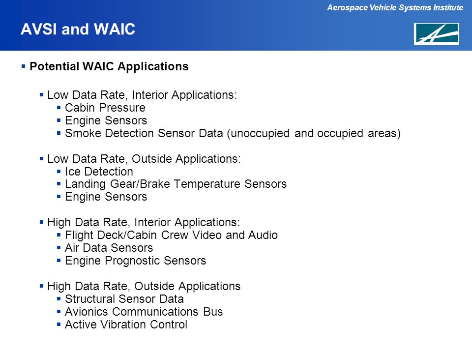 AVSI and WAIC Potential WAIC Applications