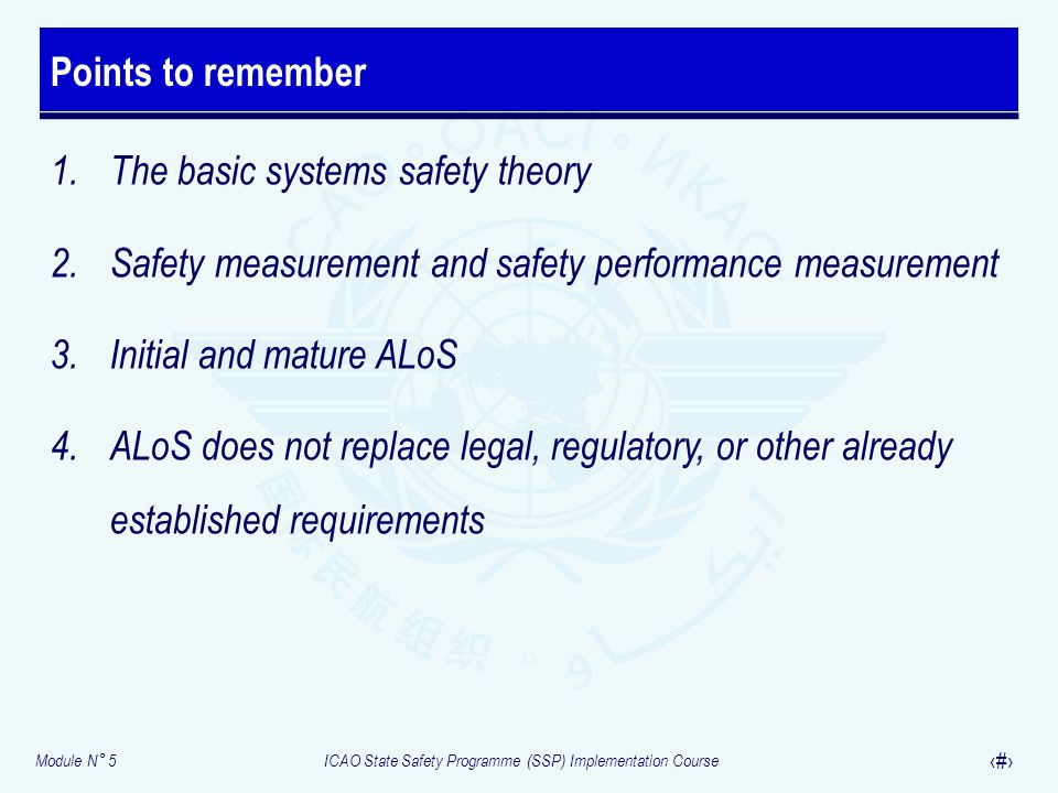 Points to remember The basic systems safety theory. Safety measurement and safety performance measurement.