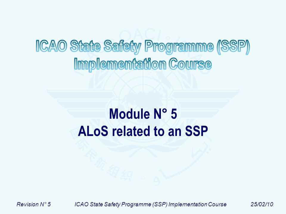 Module N° 5 ALoS related to an SSP