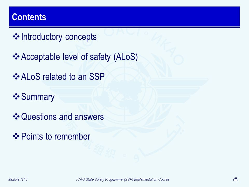 Contents Introductory concepts. Acceptable level of safety (ALoS) ALoS related to an SSP. Summary.