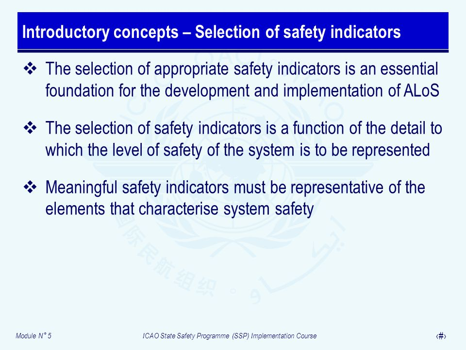 Introductory concepts – Selection of safety indicators