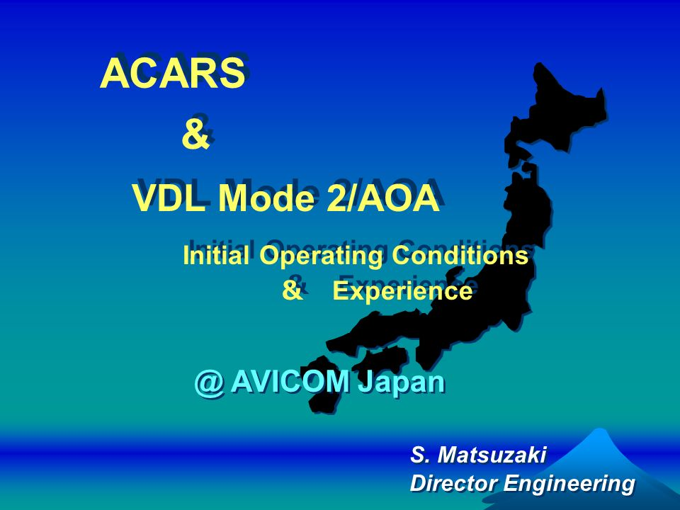 ACARS & VDL Mode 2/AOA @ AVICOM Japan