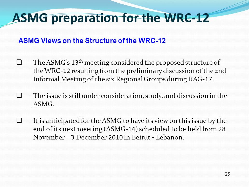 ASMG preparation for the WRC-12