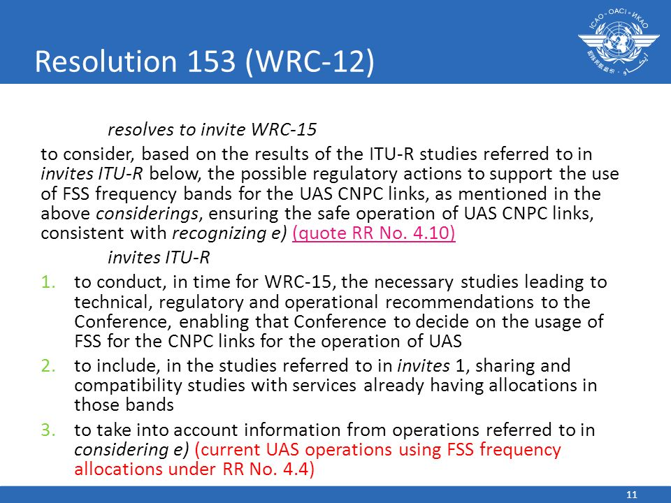 Resolution 153 (WRC-12) resolves to invite WRC-15