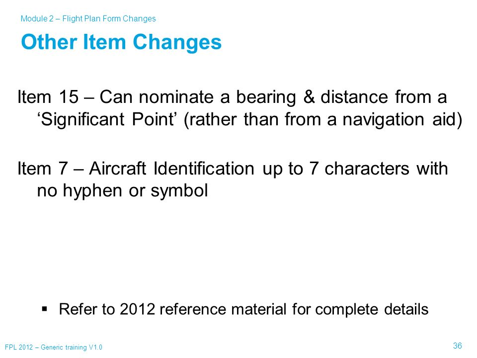 Module 2 – Flight Plan Form Changes