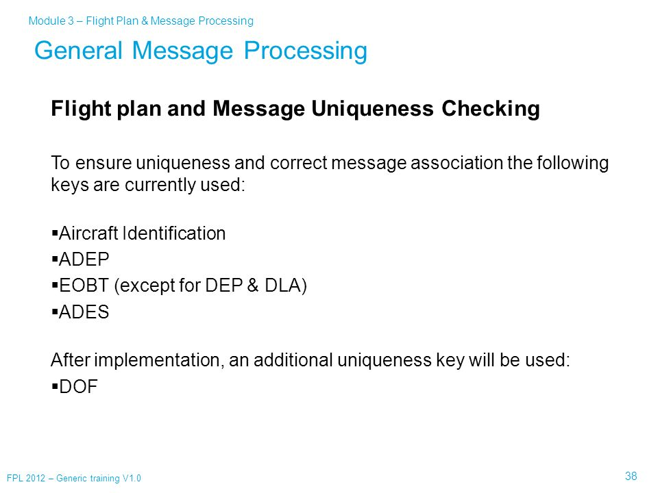 General Message Processing