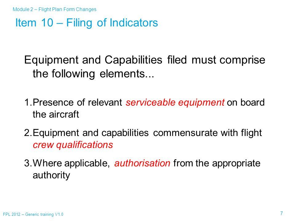 Item 10 – Filing of Indicators