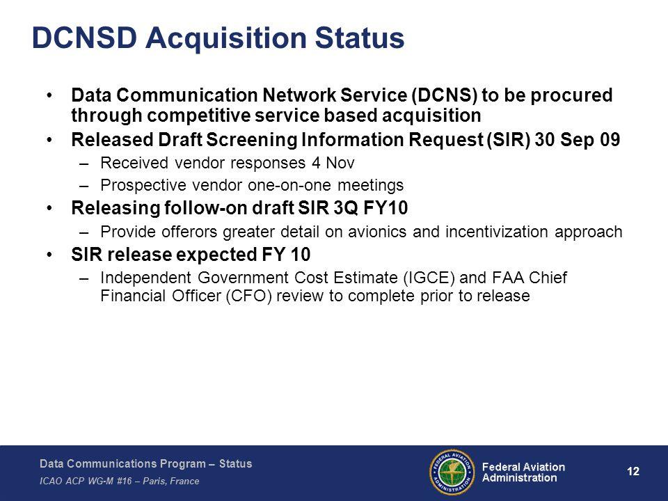 DCNSD Acquisition Status