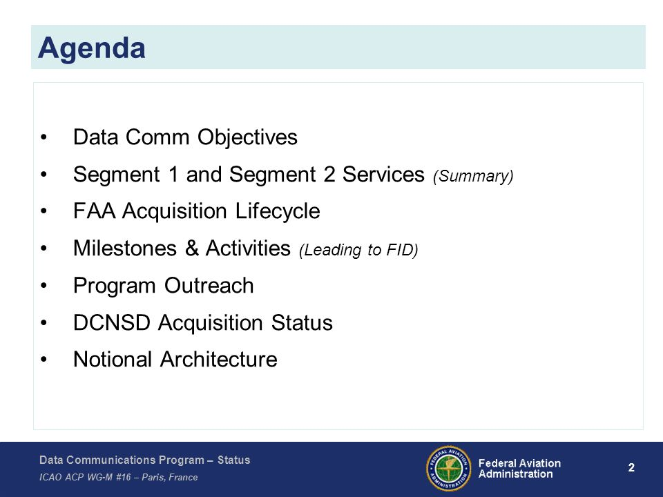 Agenda Data Comm Objectives Segment 1 and Segment 2 Services (Summary)