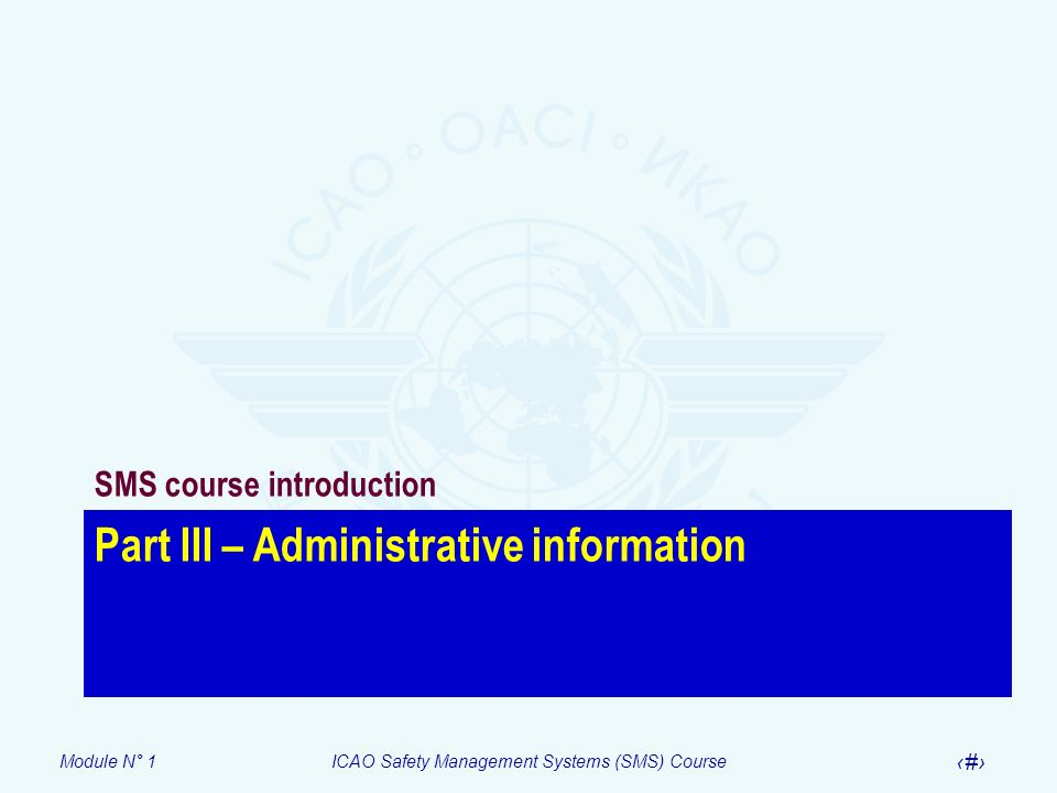 Part III – Administrative information
