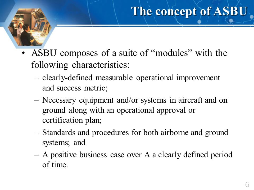 The concept of ASBU ASBU composes of a suite of modules with the following characteristics: