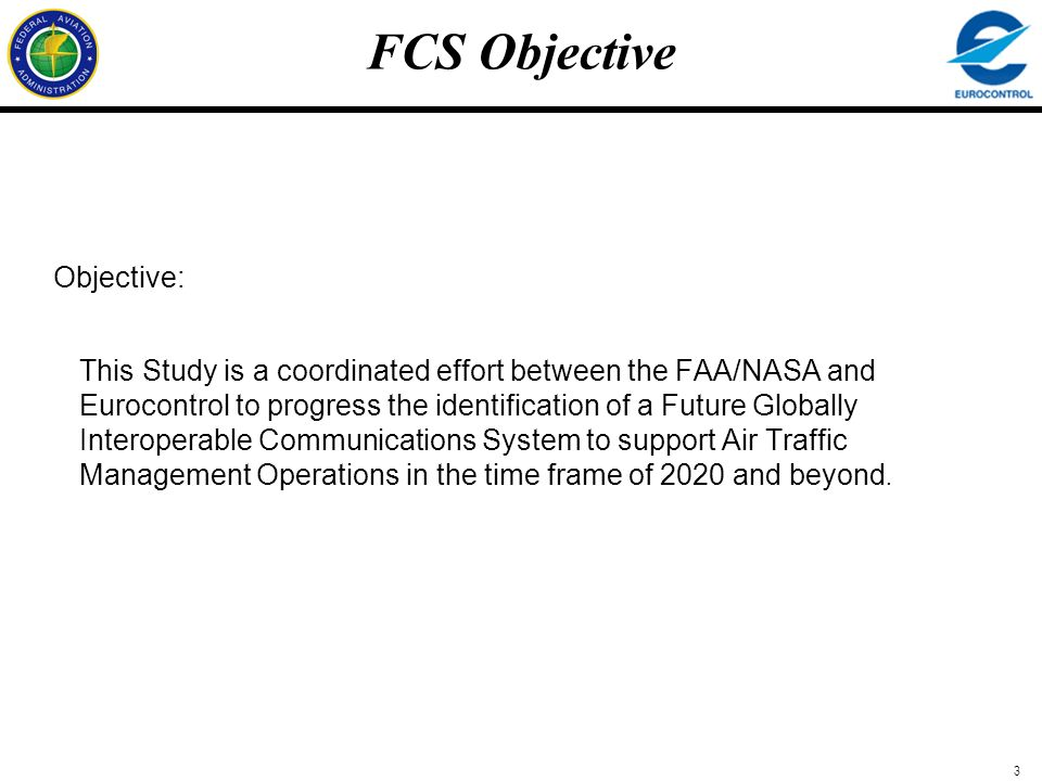 FCS Objective Objective: