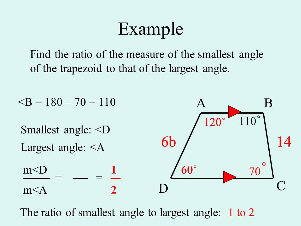 Geometry 71 ratio and proportion ppt video online download example find the ratio of the measure of the smallest angle of the trapezoid to that ccuart Choice Image