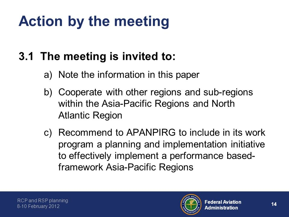 Action by the meeting 3.1 The meeting is invited to: