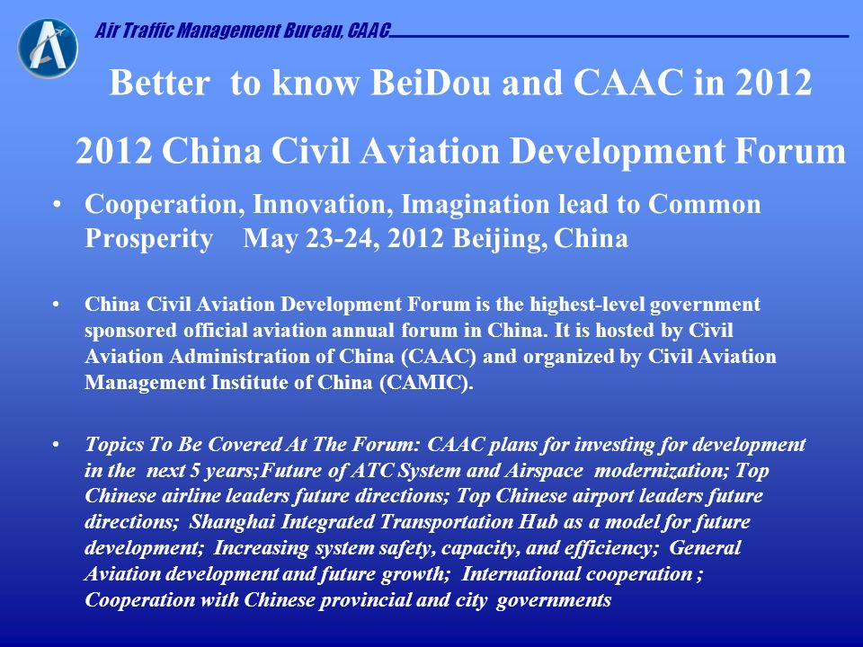 Better to know BeiDou and CAAC in 2012 2012 China Civil Aviation Development Forum