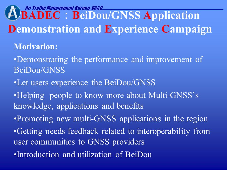 BADEC:BeiDou/GNSS Application Demonstration and Experience Campaign
