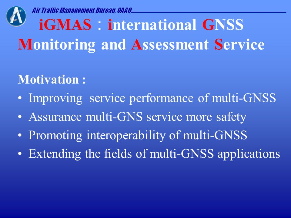 iGMAS:international GNSS Monitoring and Assessment Service