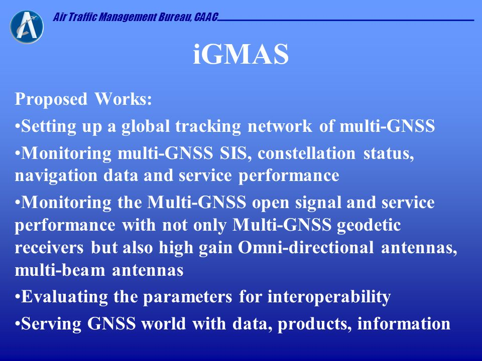 iGMAS Proposed Works: Setting up a global tracking network of multi-GNSS.