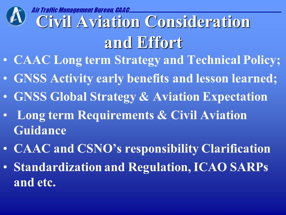 Civil Aviation Consideration and Effort