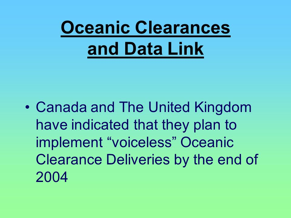 Oceanic Clearances and Data Link