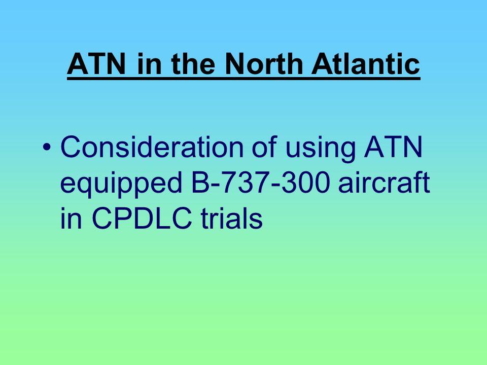 ATN in the North Atlantic