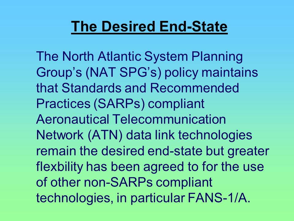 The Desired End-State