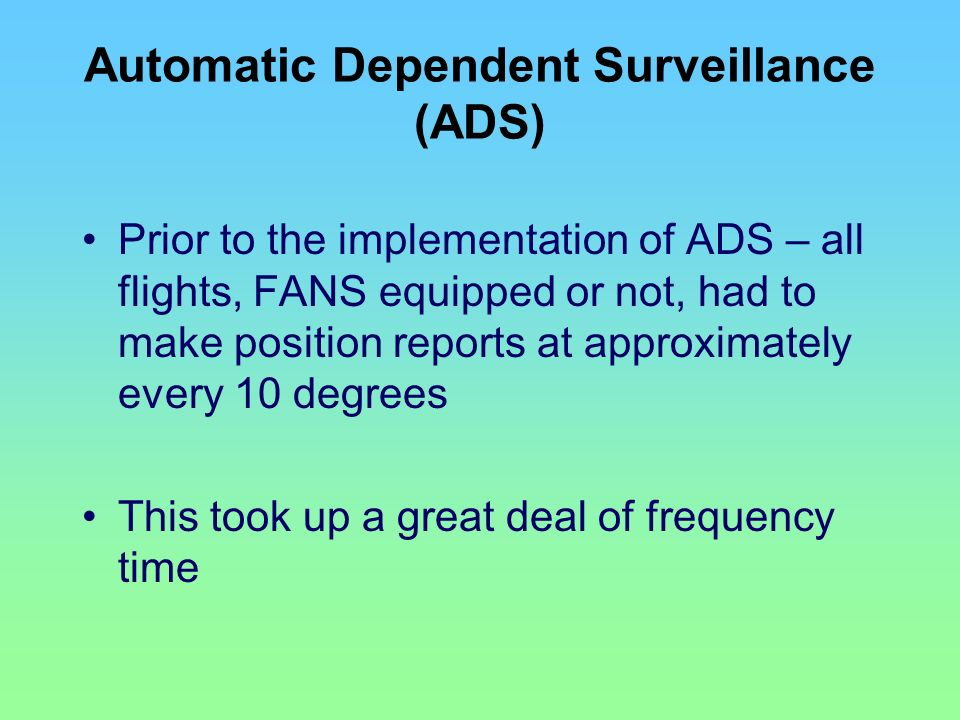 Automatic Dependent Surveillance (ADS)