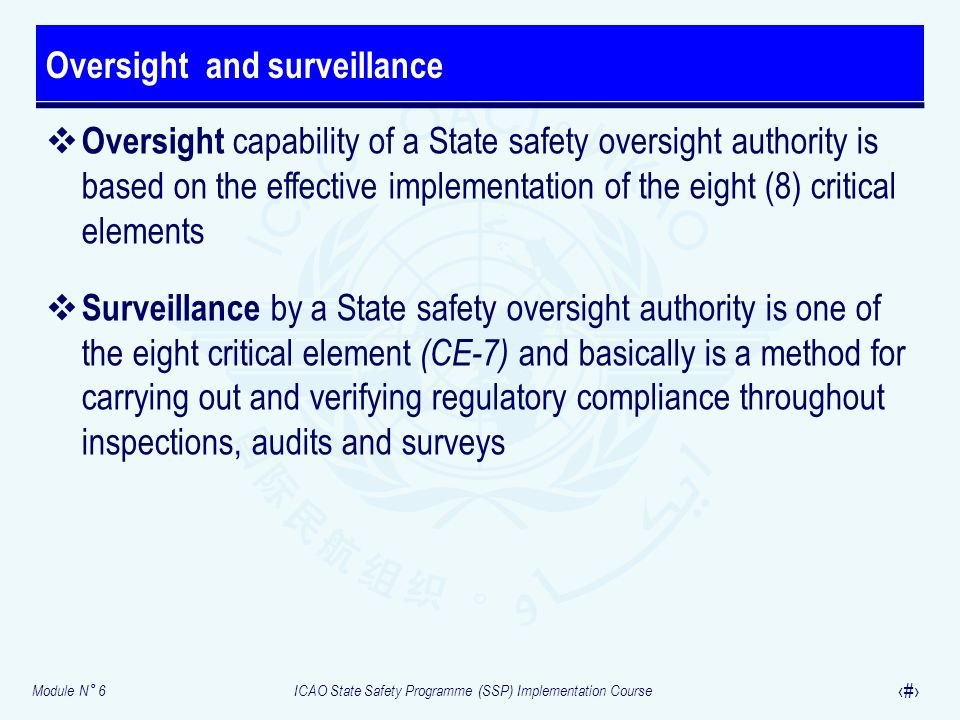 Oversight and surveillance