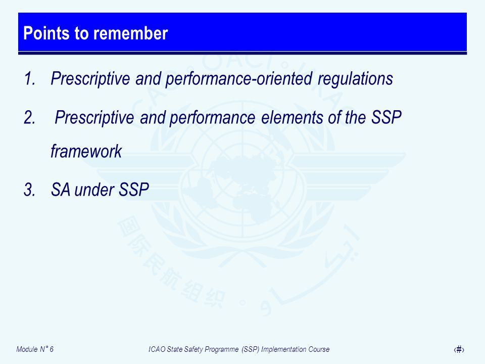 Points to remember Prescriptive and performance-oriented regulations. Prescriptive and performance elements of the SSP framework.