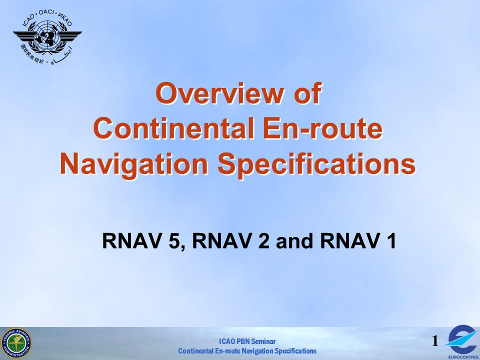 Overview of Continental En-route Navigation Specifications