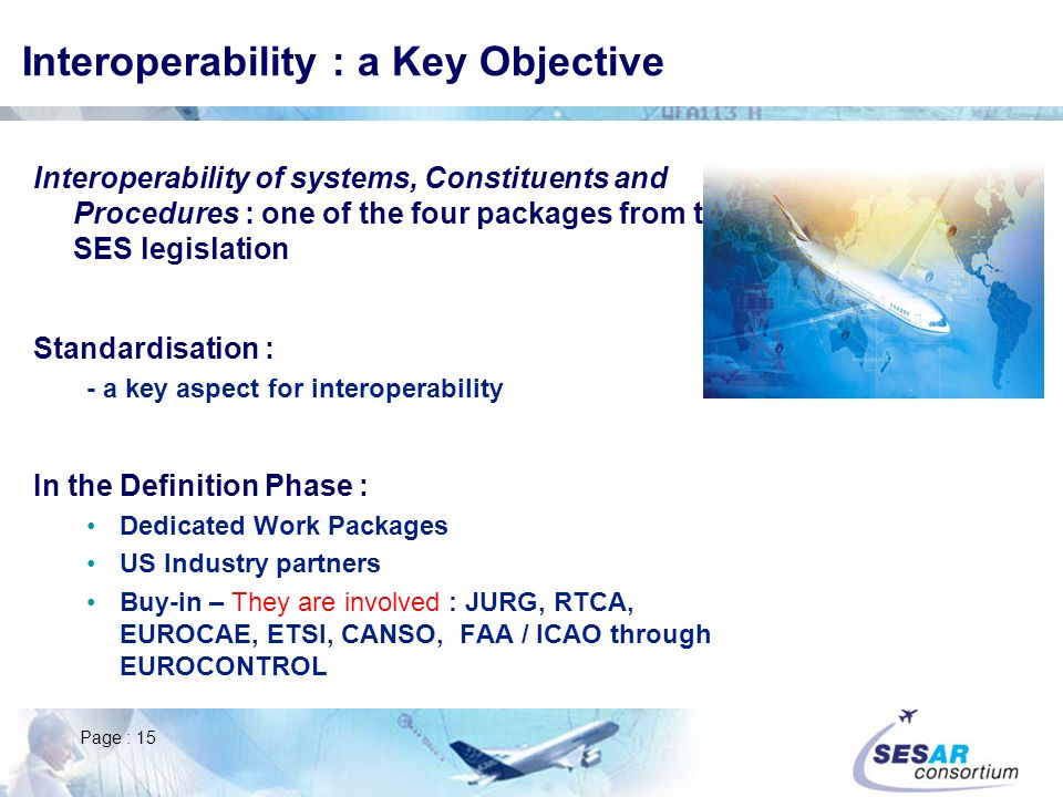 Interoperability : a Key Objective