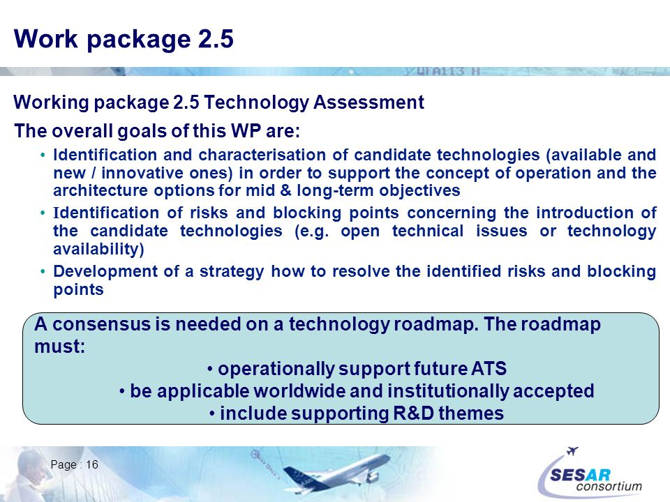 Work package 2.5 Working package 2.5 Technology Assessment
