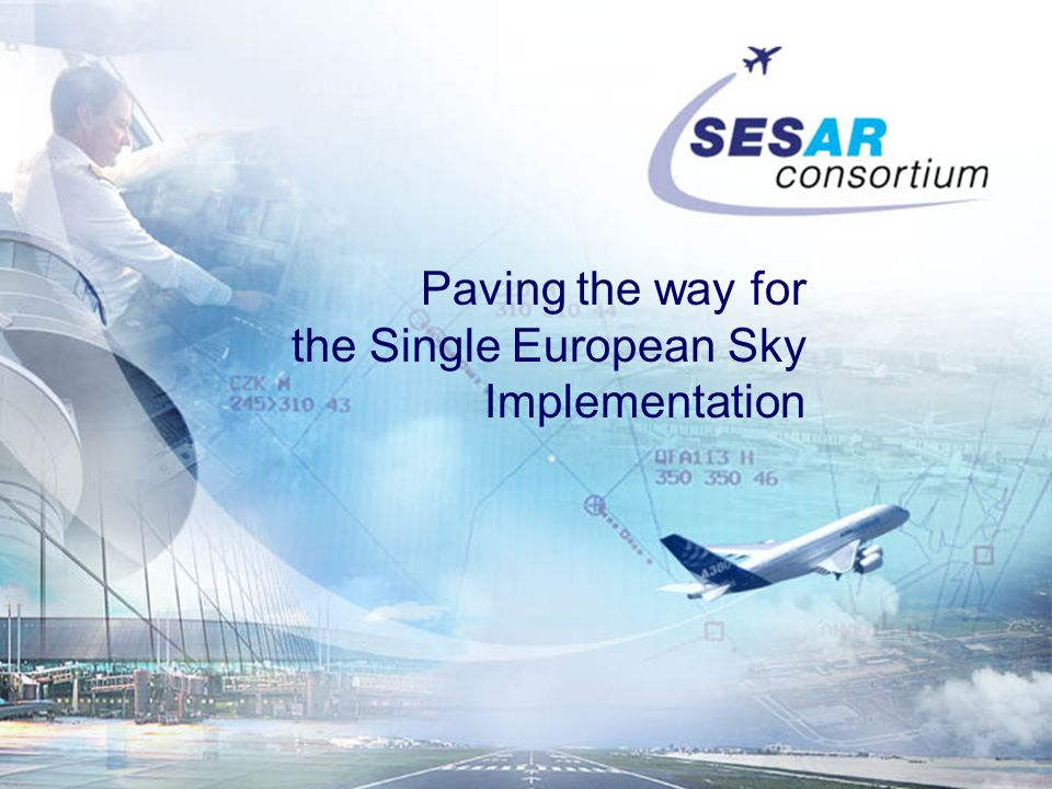 Paving the way for the Single European Sky Implementation