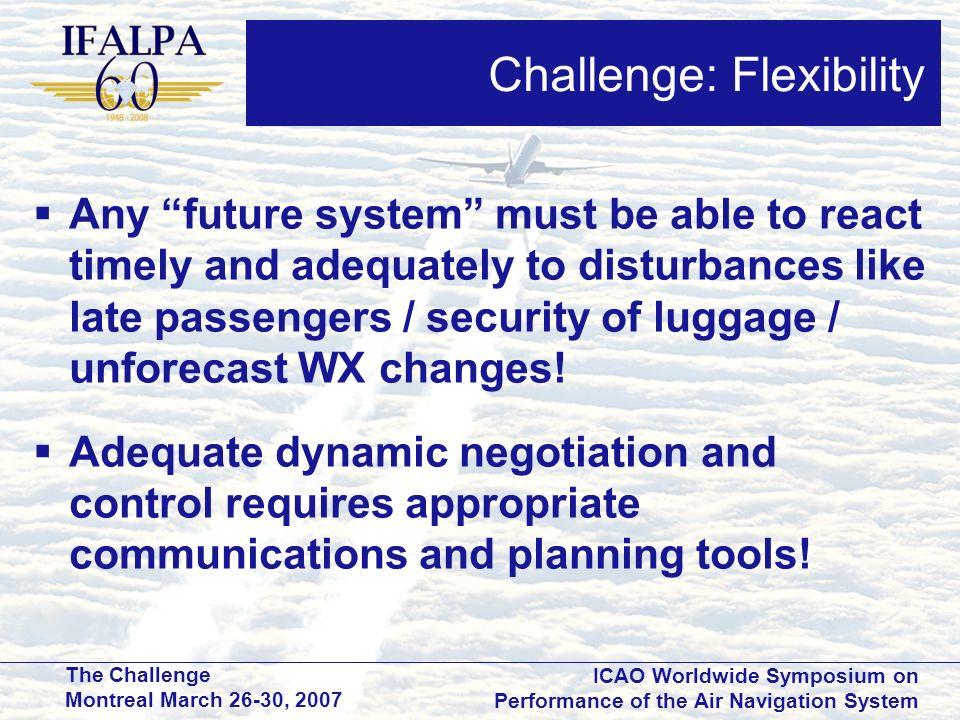 Challenge: Flexibility