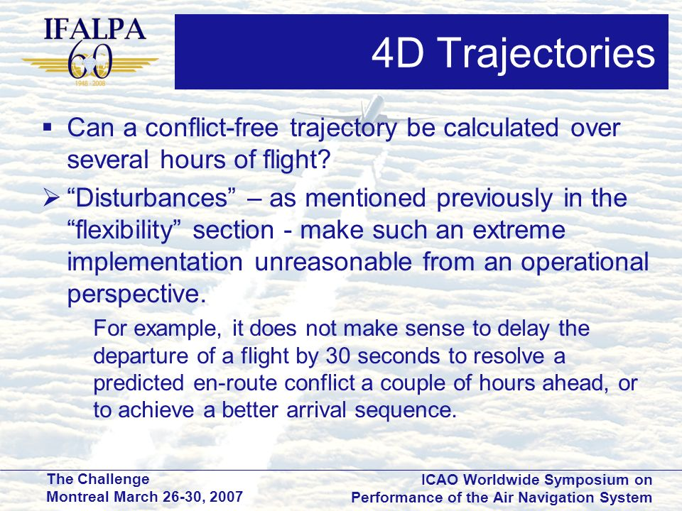 4D Trajectories Can a conflict-free trajectory be calculated over several hours of flight