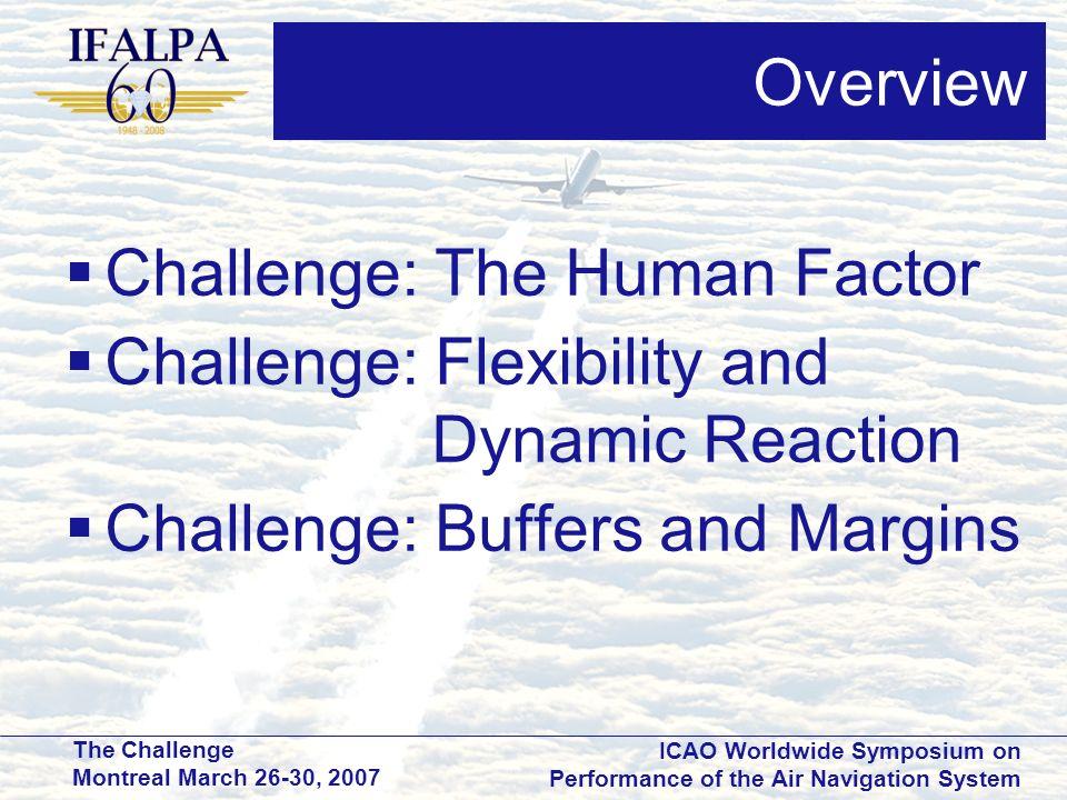 Challenge: The Human Factor