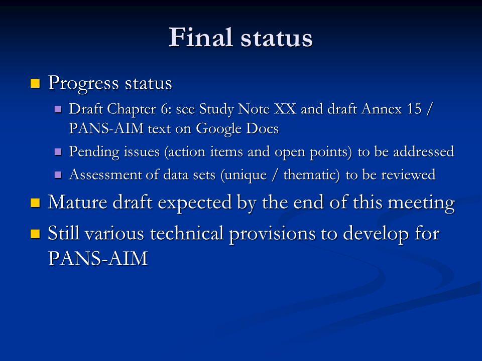 Final status Progress status