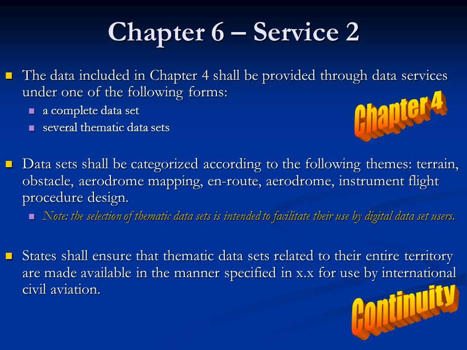 Chapter 6 – Service 2 Chapter 4 Continuity