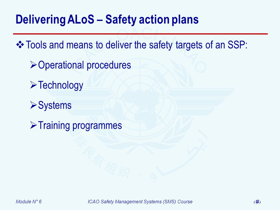 Delivering ALoS – Safety action plans