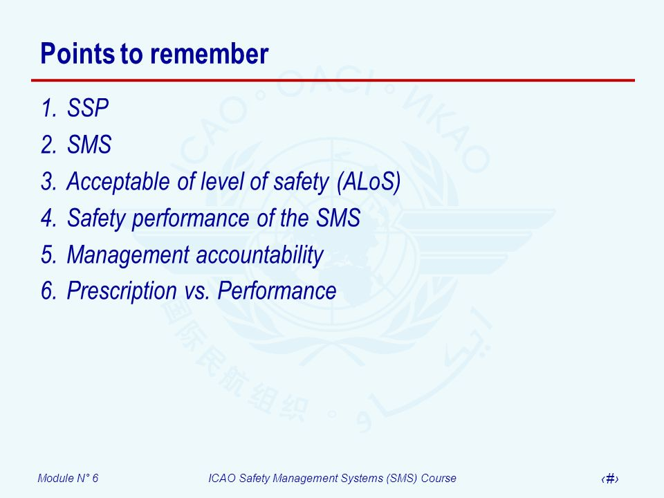 Points to remember SSP SMS Acceptable of level of safety (ALoS)