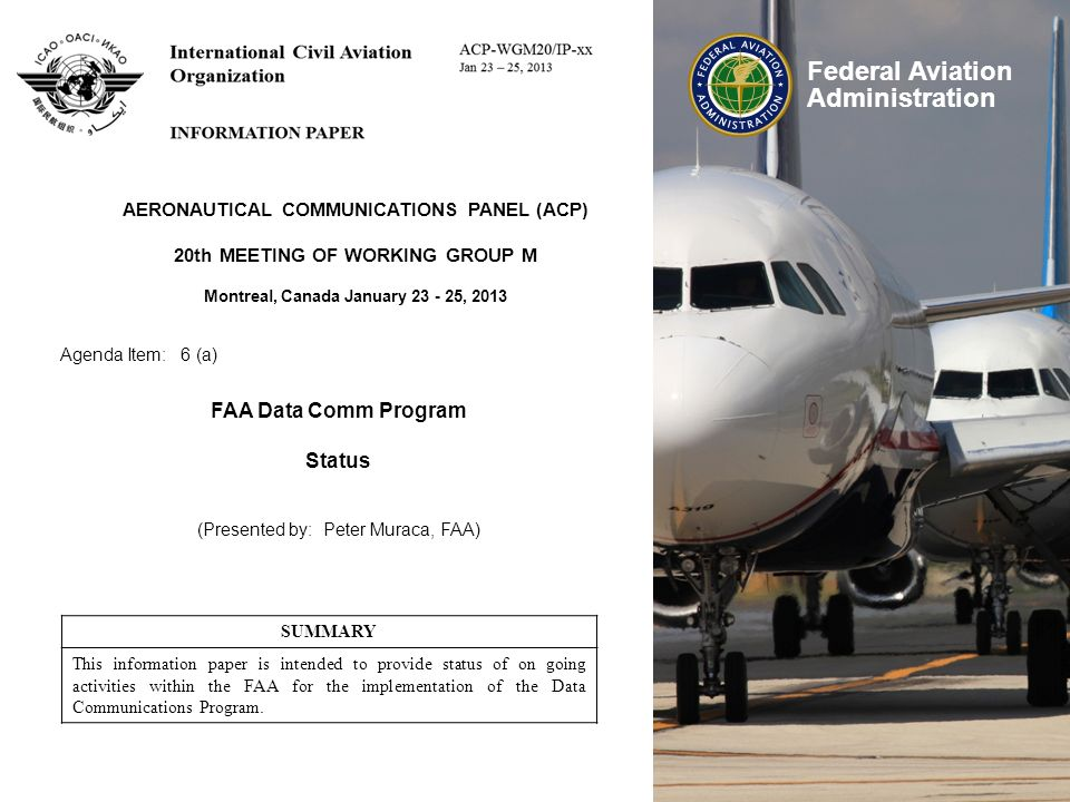 FAA Data Comm Program Status AERONAUTICAL COMMUNICATIONS PANEL (ACP)