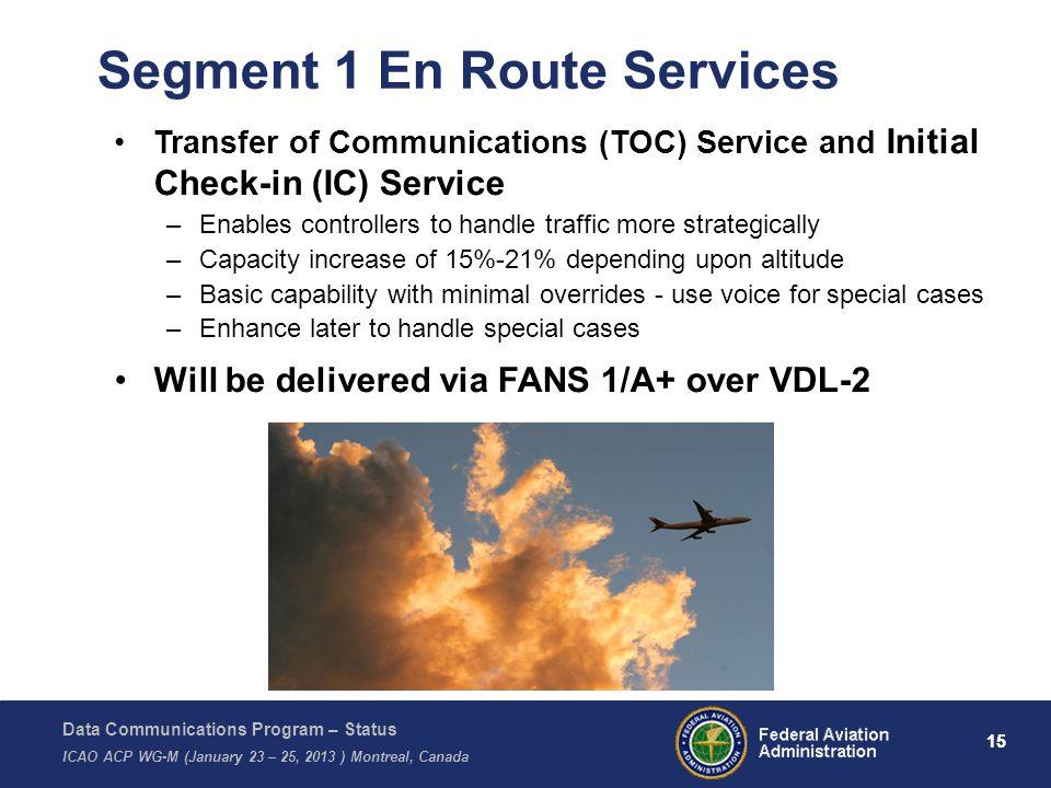 Segment 1 En Route Services