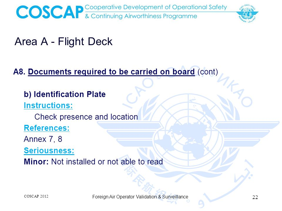Area A - Flight Deck A8. Documents required to be carried on board (cont) b) Identification Plate.