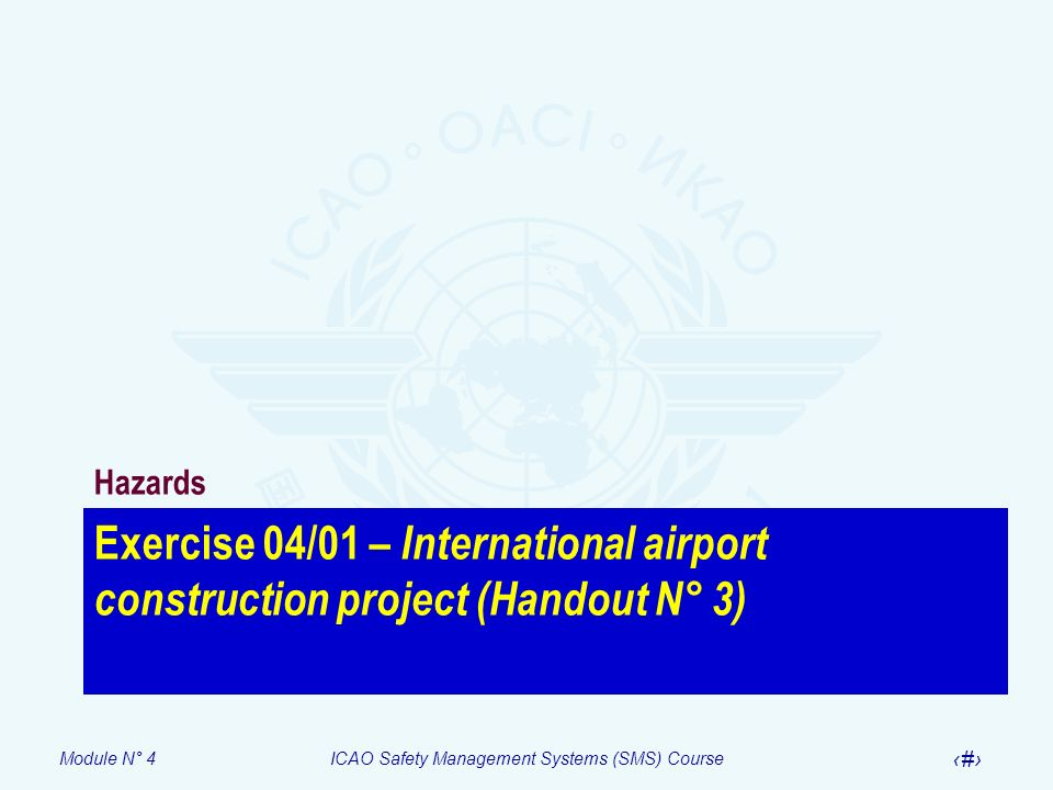 Hazards Exercise 04/01 – International airport construction project (Handout N° 3)