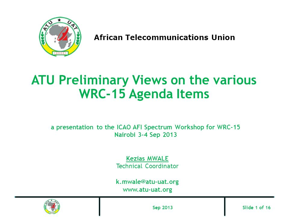 ATU Preliminary Views on the various WRC-15 Agenda Items