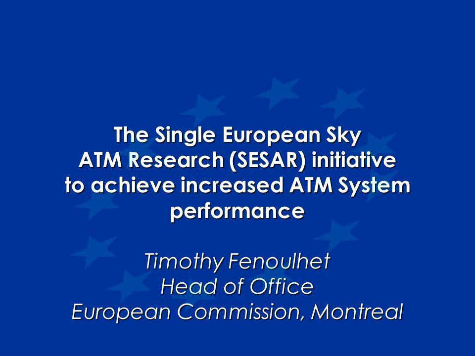 The Single European Sky ATM Research (SESAR) initiative